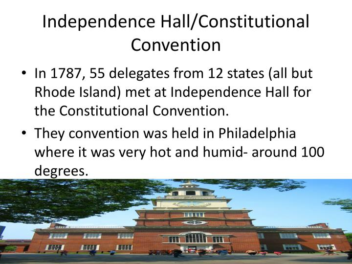Independence Hall/Constitutional Convention