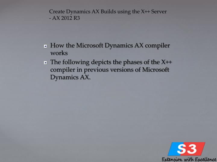 Create Dynamics AX Builds using the X++ Server - AX 2012 R3