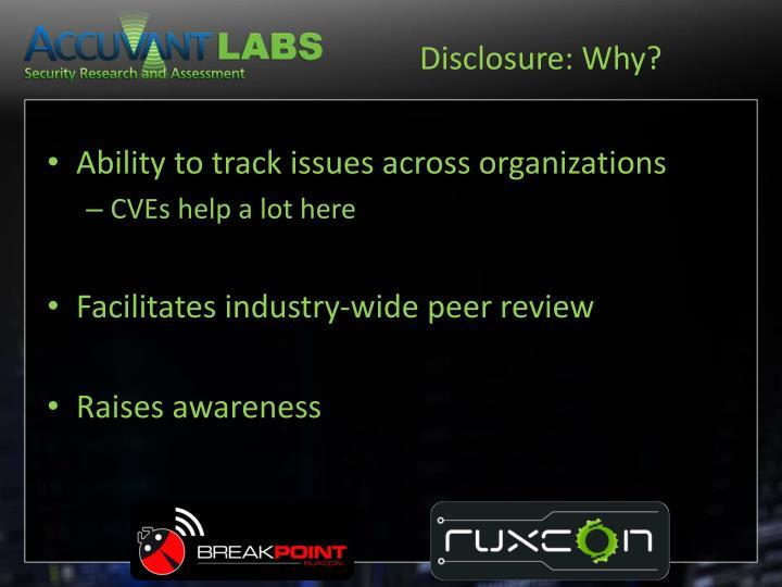 Disclosure: Why?