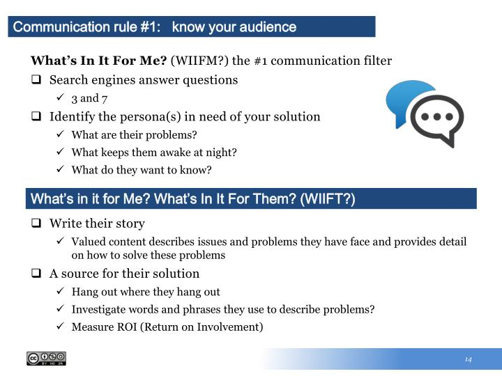 Communication rule #1:   know your audience