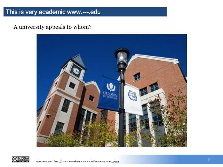 This is very academic www.---.edu