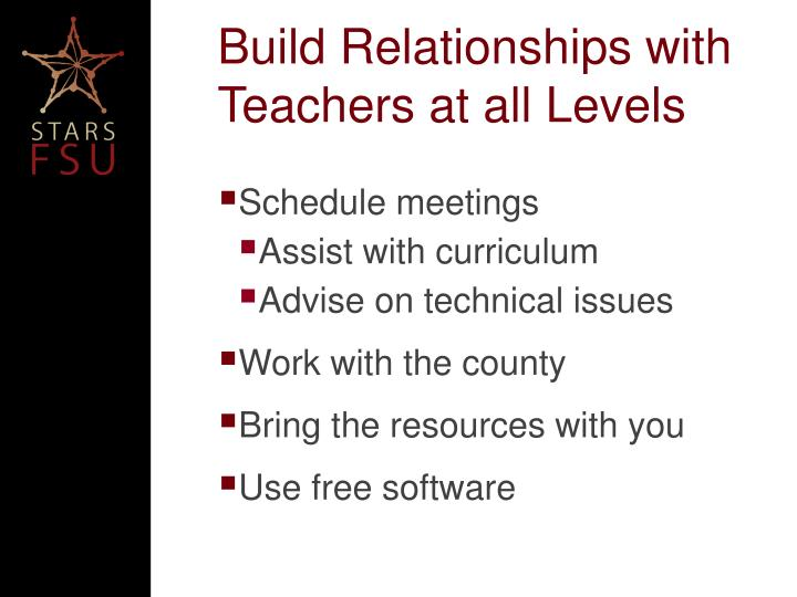 Build Relationships with Teachers at all Levels