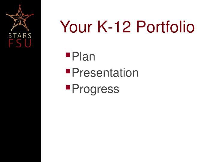 Your K-12 Portfolio