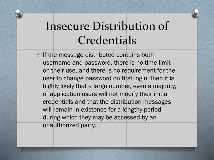 Insecure Distribution of Credentials