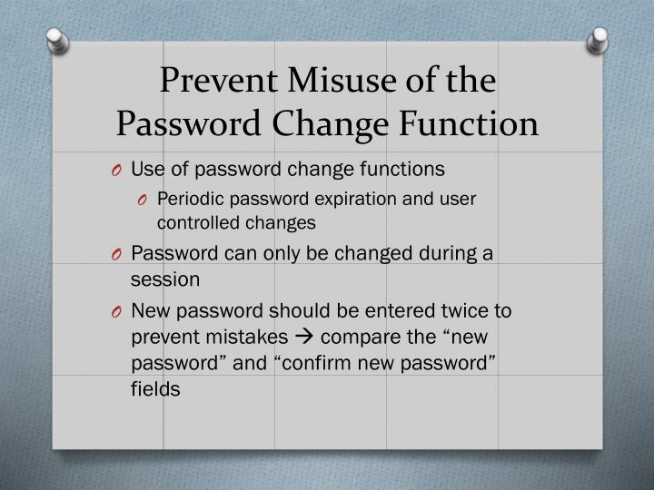 Prevent Misuse of the Password Change Function