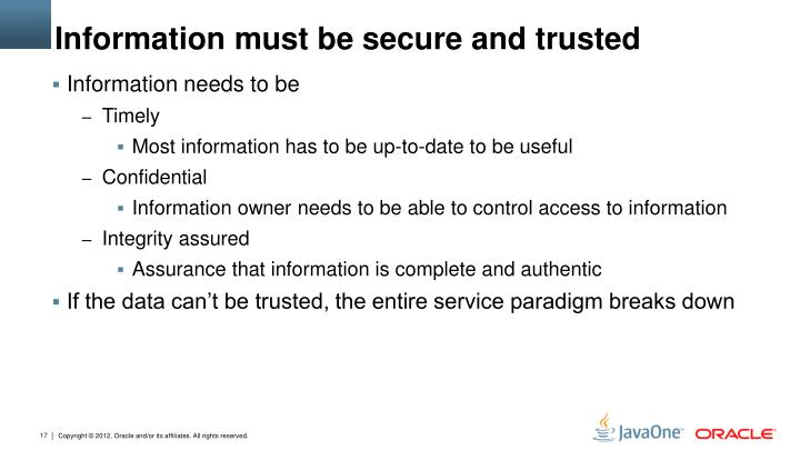 Information must be secure and trusted