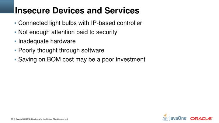 Insecure Devices and Services