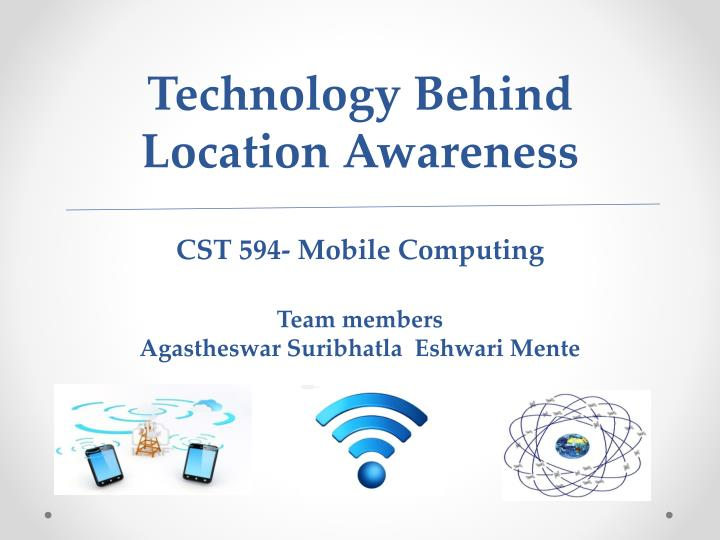 Technology Behind Location