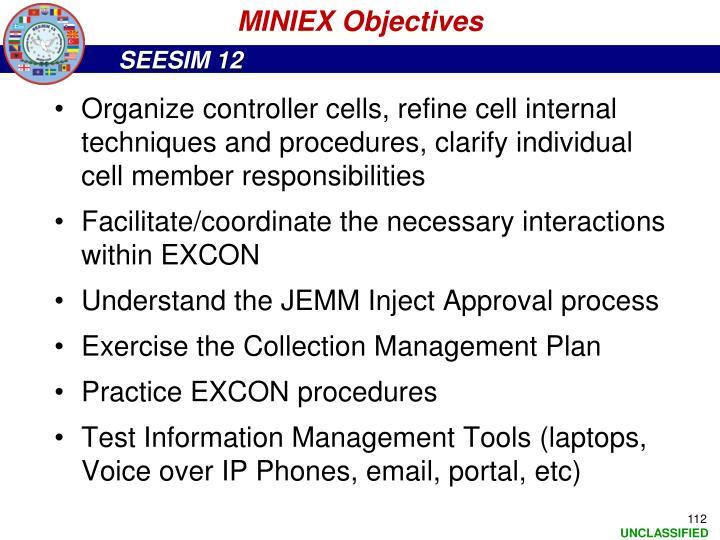 MINIEX Objectives