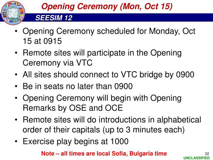 Opening Ceremony (Mon, Oct 15)