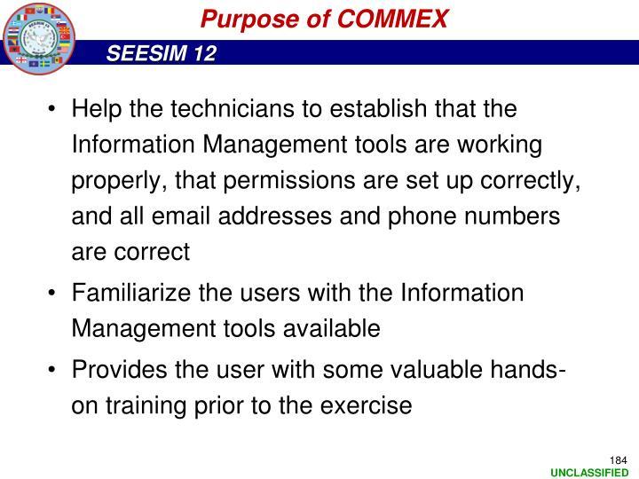 Purpose of COMMEX