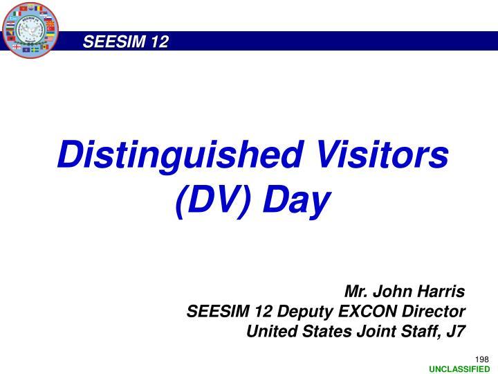 Distinguished Visitors (DV) Day