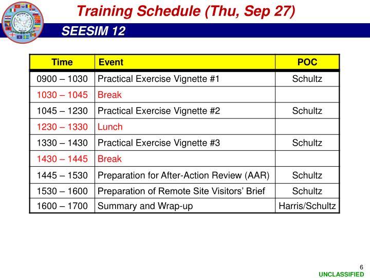 Training Schedule (Thu, Sep 27)
