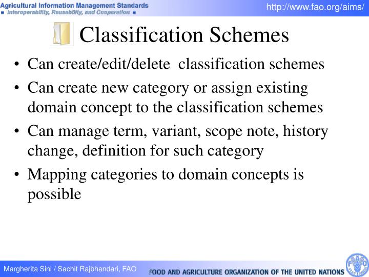 Can create/edit/delete  classification schemes