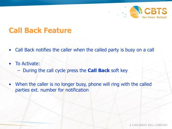 Call Back Feature