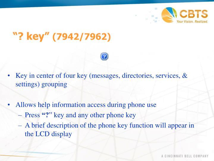 """""""? key"""""""