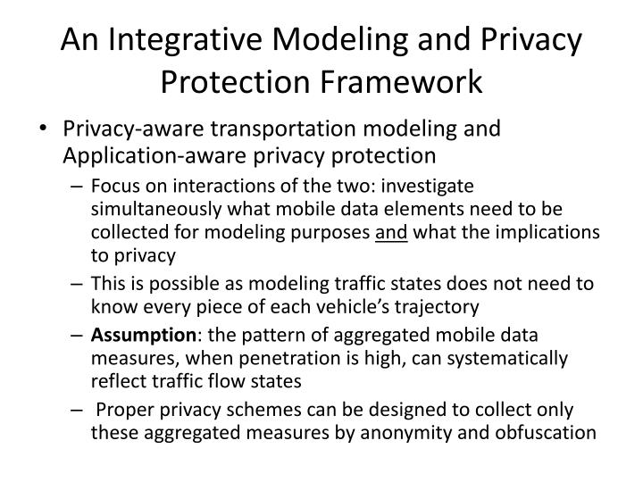 An Integrative Modeling and Privacy Protection Framework