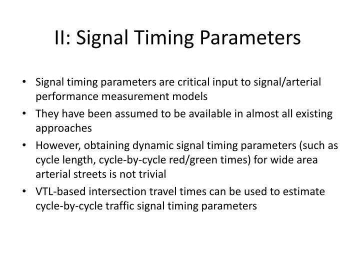 II: Signal Timing Parameters