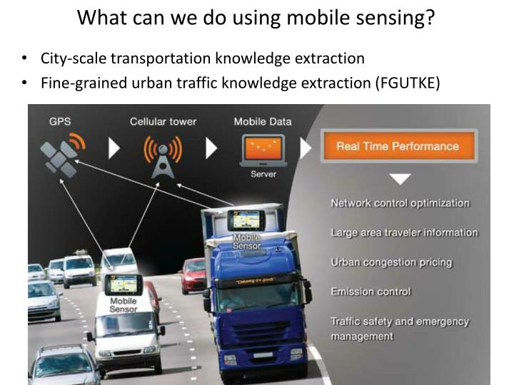 What can we do using mobile sensing?