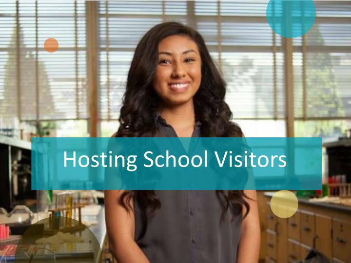 Hosting School Visitors
