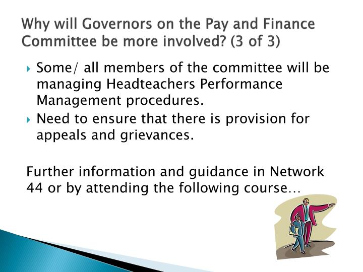 Why will Governors on the Pay and Finance Committee be more involved?