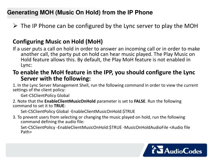 Generating MOH (Music On Hold) from the IP Phone