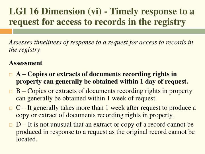 LGI 16 Dimension (vi) - Timely response to a request for access to records