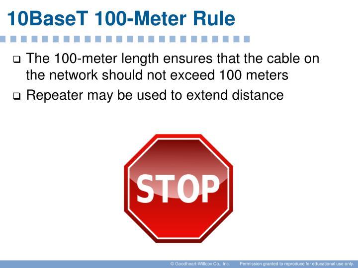 10BaseT 100-Meter Rule