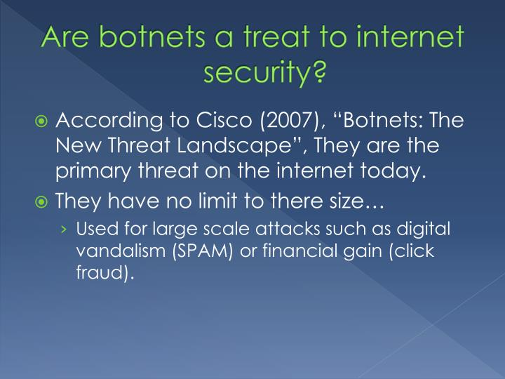 Are botnets a treat to internet security
