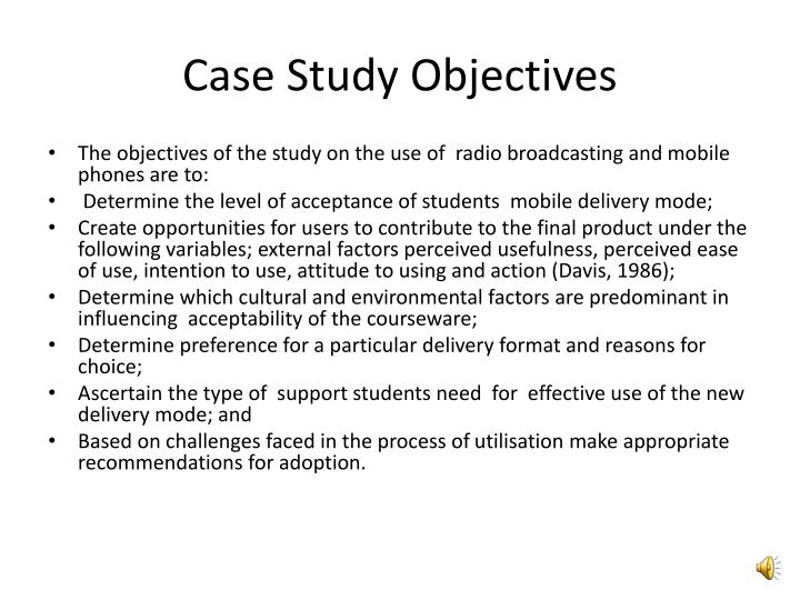 Case study objectives