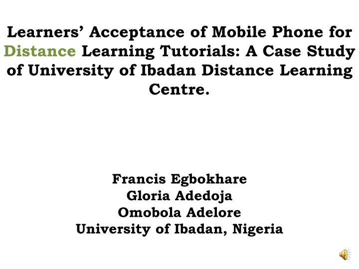 Learners' Acceptance of Mobile Phone for