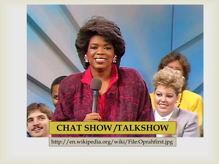 CHAT SHOW /TALKSHOW