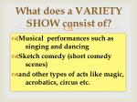 what does a variety show consist of