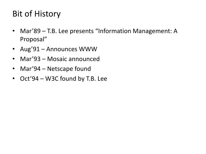 Bit of History