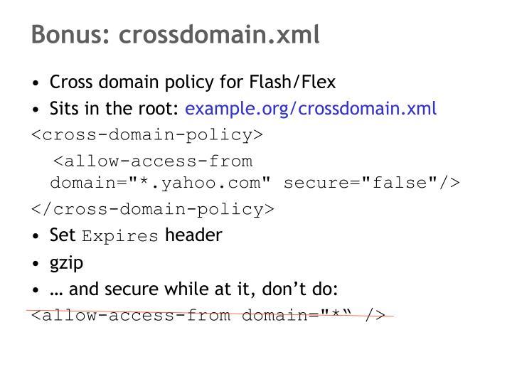 Bonus: crossdomain.xml