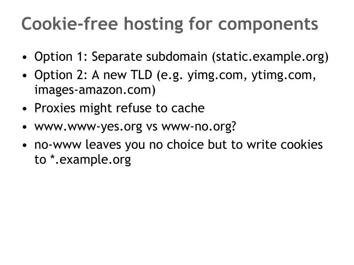 Cookie-free hosting for components