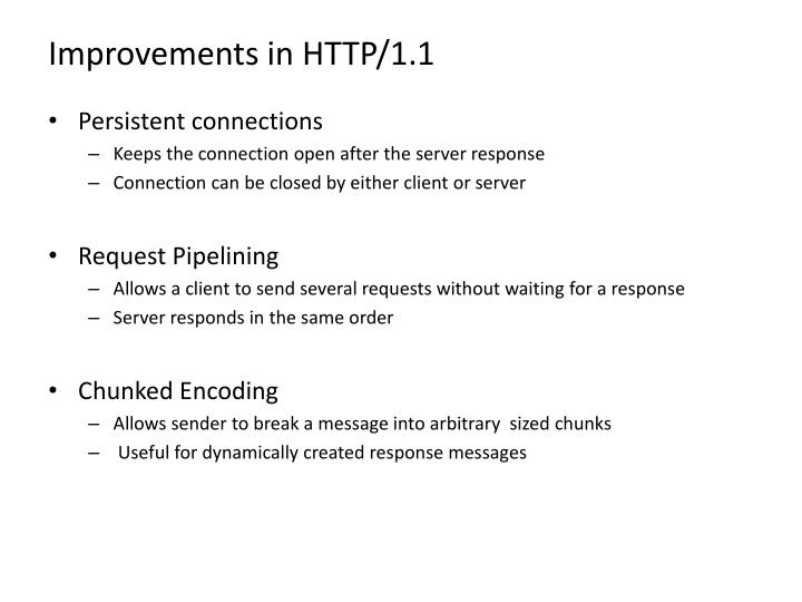 Improvements in HTTP/1.1