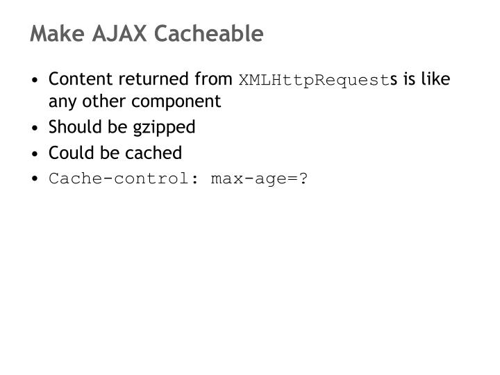 Make AJAX Cacheable