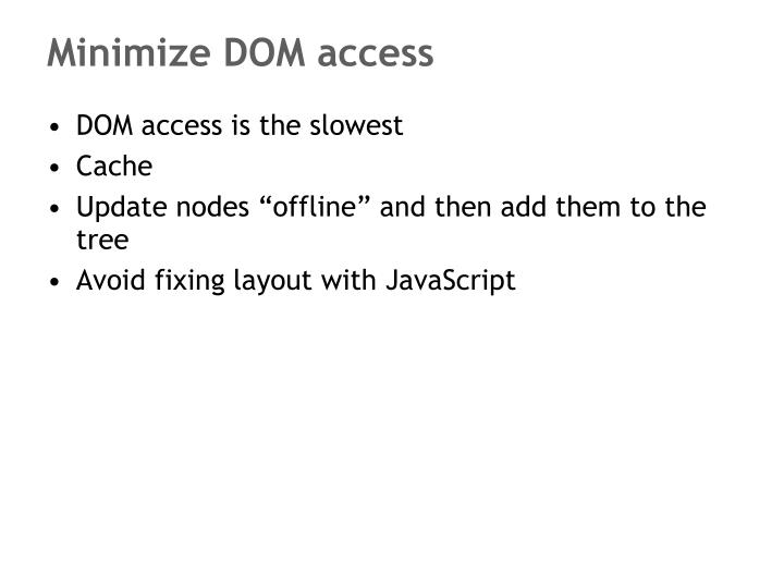 Minimize DOM access