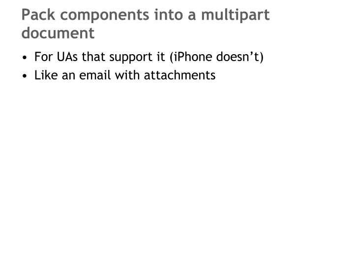 Pack components into a multipart document