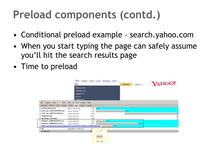 Preload components (contd.)