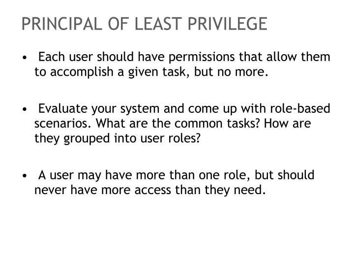 PRINCIPAL OF LEAST PRIVILEGE