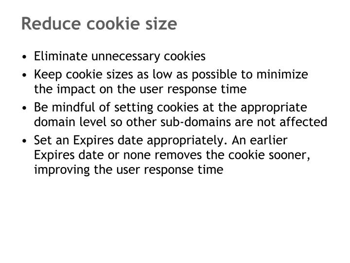 Reduce cookie size