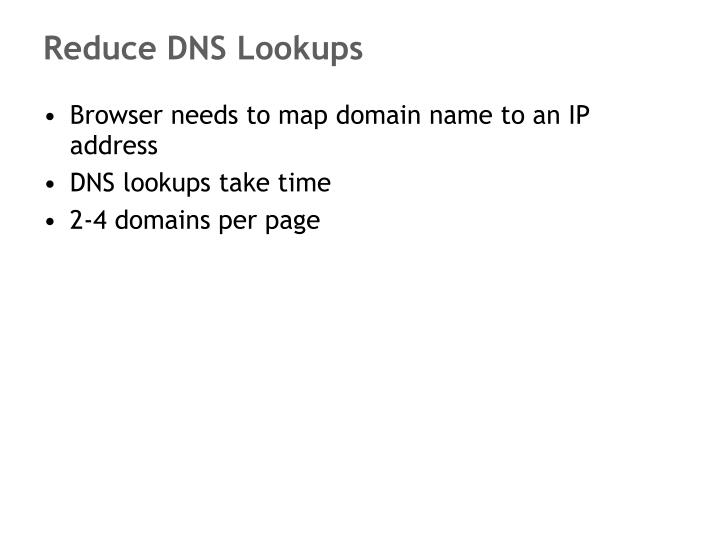 Reduce DNS Lookups