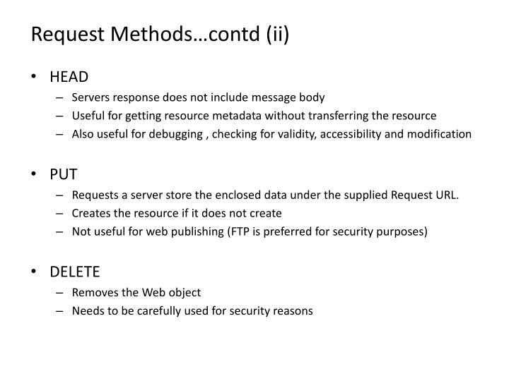 Request Methods…contd (ii)