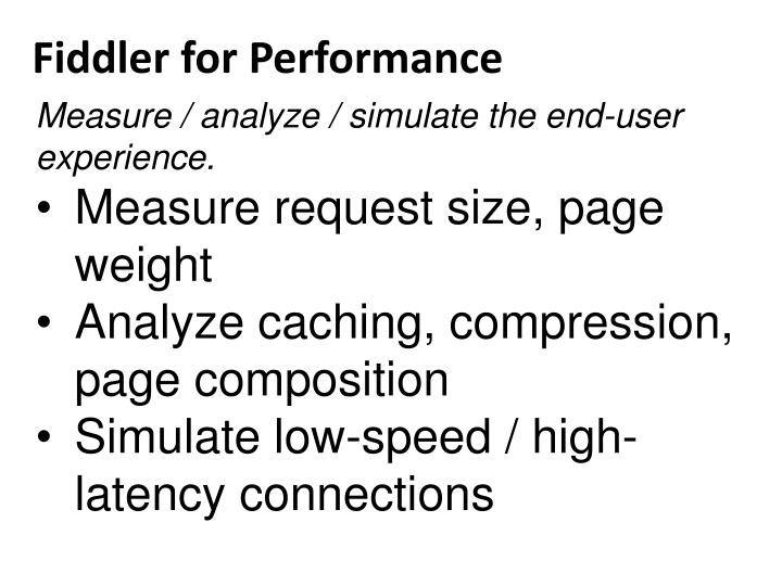 Fiddler for Performance