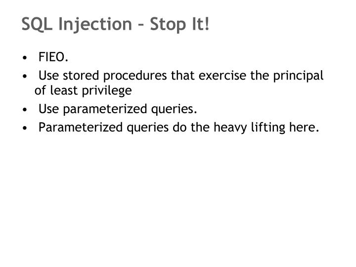 SQL Injection – Stop It!