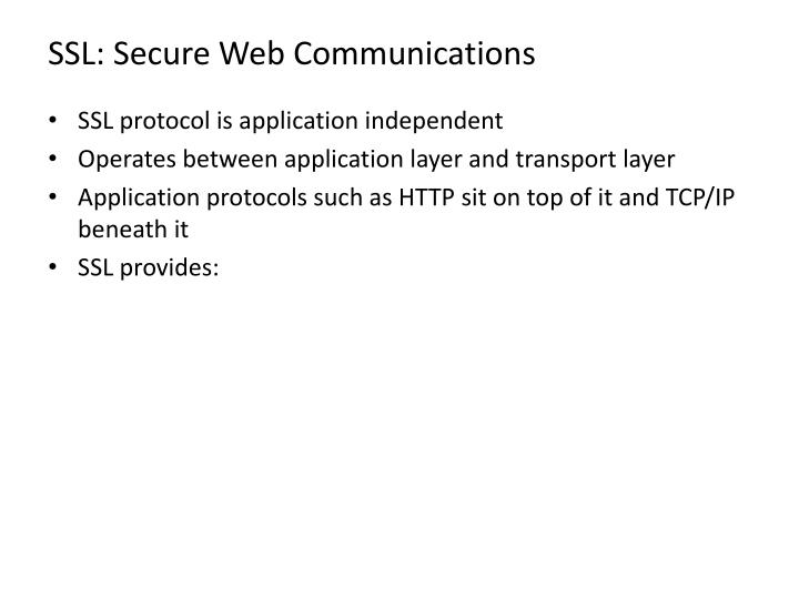 SSL: Secure Web Communications