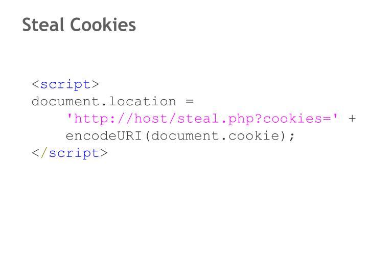 Steal Cookies