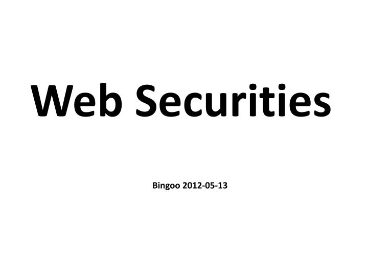 Web securities